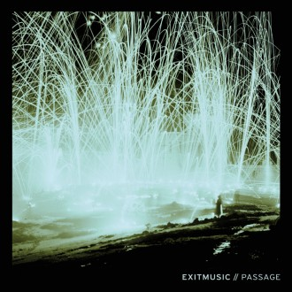 Exitmusic – Passage