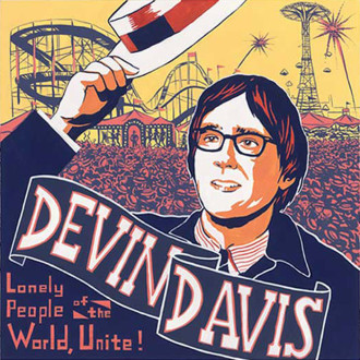Devin Davis – Lonely People of the World, Unite!